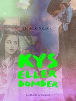 Kys eller bomber - Henrik Nilaus