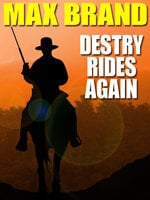 Destry Rides Again - Max Brand, Frederick Faust