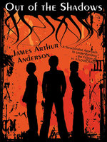 Out of the Shadows - James Arthur Anderson