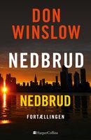 Nedbrud - Don Winslow