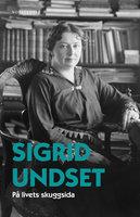På livets skuggsida - Sigrid Undset