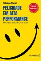 Felicidade em alta performance - Salomão Ribeiro