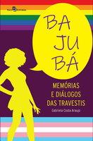 Bajubá - Gabriela Costa Araujo