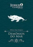 Demônios do Mar - William Hope Hodgson