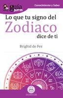 GuíaBurros Lo que tu signo del zodiaco dice de ti - Brighid De Fez