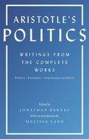 Aristotle's Politics: Writings from the Complete Works – Politics, Economics, Constitution of Athens - Aristotle