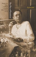 The Pity of Partition: Manto's Life, Times, and Work across the India-Pakistan Divide - Ayesha Jalal