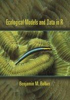Ecological Models and Data in R - Benjamin M. Bolker
