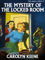 The Mystery of the Locked Room - Carolyn Keene