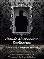 Claude Mercoeur's Reflection and Other Strange Stories - Frédéric Boutet