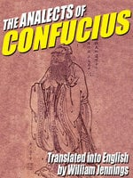 The Analects of Confucius - Confucius