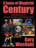 A Sense-of-Wonderful Century - Gary Westfahl