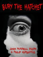 Bury the Hatchet - John Russell Fearn, Philip Harbottle
