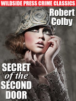 Secret of the Second Door - Robert Colby