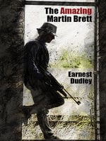 The Amazing Martin Brett - Ernest Dudley