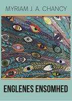 Englenes Ensomhed - Myriam J. A. Chancy