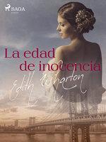 La edad de inocencia - Edith Wharton