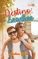 Destino: Londres - Andrea Smith