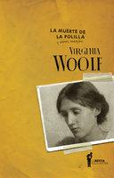 La muerte de la polilla - Virginia Woolf
