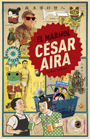 El mármol - César Aira