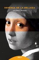 Defensa de la belleza - John-Mark L. Miravalle
