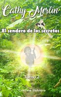 El sendero de los secretos - Cristina Rebiere