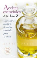 Aceites esenciales de la A a la Z - Althea Press