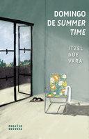 Domingo de summertime - Itzel Guevara