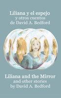 Liliana y el espejo y otros cuentos - David A. Bedford