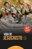 Vida de Jesucristo - Louis Claude Fillion