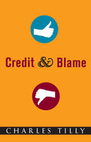Credit and Blame - Charles Tilly