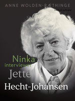 Ninka interviewer Jette Hecht-Johansen - Anne Wolden-Ræthinge