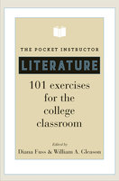 The Pocket Instructor: Literature – 101 Exercises for the College Classroom - Diana Fuss, William A. Gleason