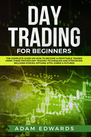 Day Trading for Beginners - Adam Edwards
