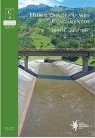 Hidráulica de canales: fundamentos - Juan H. Cadavid R