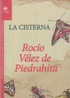 La Cisterna - Rocío Vélez de Piedrahíta