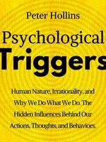 Psychological Triggers - Peter Hollins