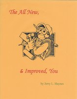 The All New, & Improved, You - Jerry L. Haynes