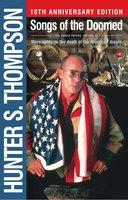 Songs of the Doomed - Hunter S. Thompson