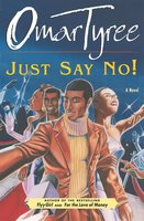 Just Say No! - Omar Tyree