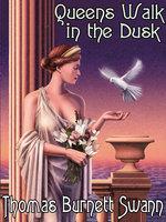 Queens Walk in the Dusk - Thomas Burnett Swann