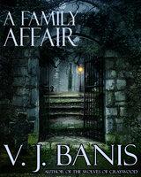 A Family Affair - V. J. Banis