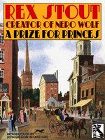 A Prize for Princes - Rex Stout
