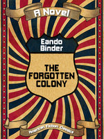 The Forgotten Colony - Eando Binder