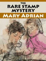 The Rare Stamp Mystery - Mary Adrian