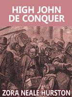 High John de Conquer - Zora Neale Hurston