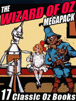 The Wizard of Oz Megapack - L Frank Baum, Ruth Plumly Thompson