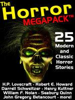 The Horror Megapack - H.P. Lovecraft, Robert E. Howard