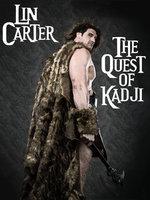 The Quest of Kadji - Lin Carter