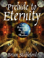 Prelude to Eternity - Brian Stableford